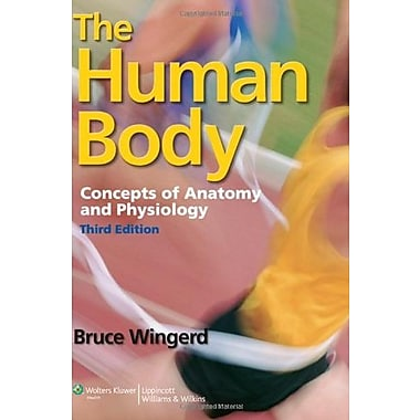The Human Body: Concepts of Anatomy and Physiology, New Book (9781609133443)