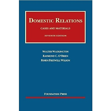 Wadlington, O'Brien and Wilson's Cases and Materials on Domestic Relations, 7th, New (9781609301071)