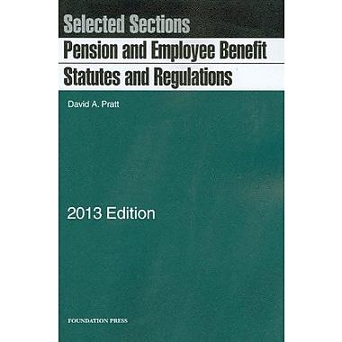 Pratt's Pension and Employee Benefit Statutes and Regulations, New (9781609301606)