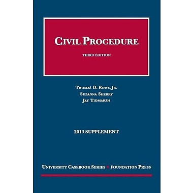 Civil Procedure 3d, 2013 Supplement (University Casebook Series), New Book (9781609303785)