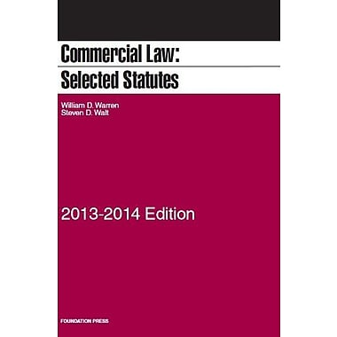 Commercial Law: Selected Statutes, 2013-2014, Used Book (9781609303839)