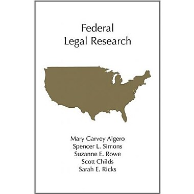 Federal Legal Research (Carolina Academic Press Legal Research), Used Book (9781611631227)