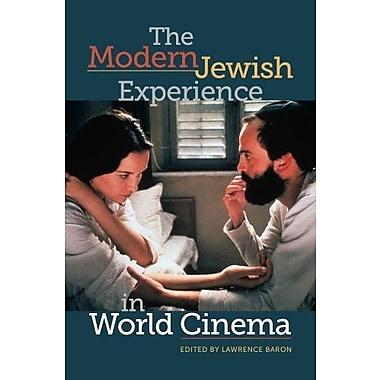 The Modern Jewish Experience in World Cinema, New Book (9781611681994)