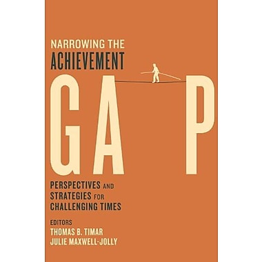 Narrowing the Achievement Gap: Perspectives and Strategies for Challenging Times, Used Book (9781612501239)
