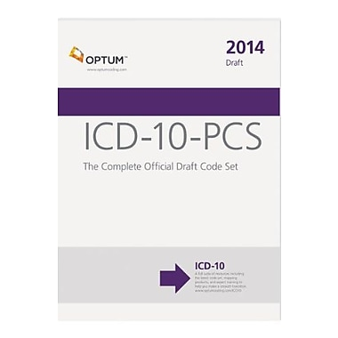 ICD-10-PCS: The Complete Official Draft Code Set 2014 Draft, New Book (9781622540181)