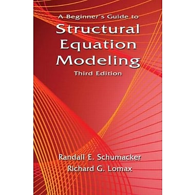 A Beginner's Guide to Structural Equation Modeling: Third Edition, New Book (9781841698915)