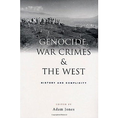 Genocide, War Crimes and the West: History and Complicity, New Book (9781842771914)