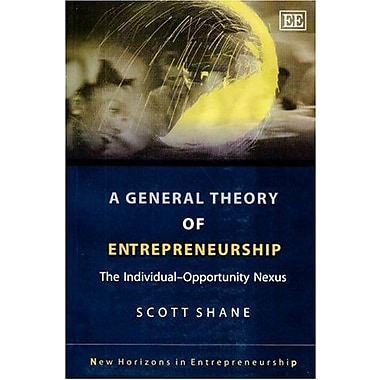 A General Theory Of Entrepreneurship: The Individual-opportunity Nexus, Used (9781843769965)