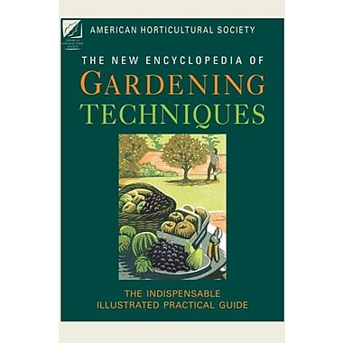American Horticultural Society New Encyclopedia of Gardening Techniques, Used Book (9781845334840)
