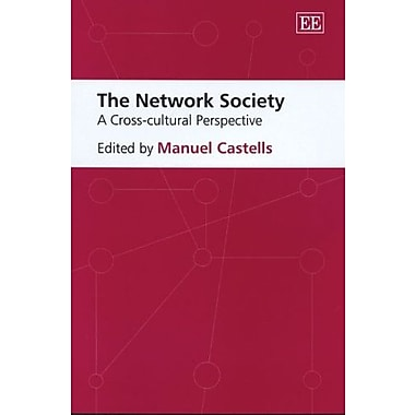 The Network Society: A Cross-Cultural Perspective, New Book (9781845424350)
