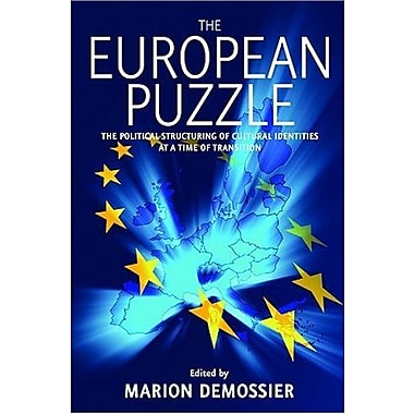 European Puzzle: The Political Structuring of Cultural Identities at a Time of Transition, Used Book (9781845453718)