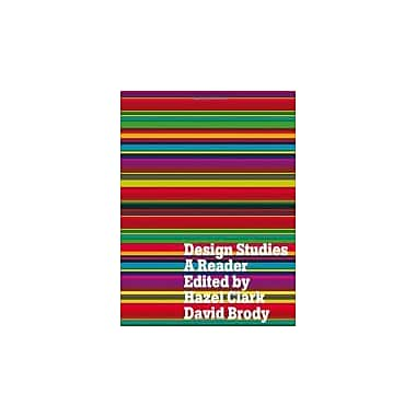 Design Studies: A Reader, New Book (9781847882363)