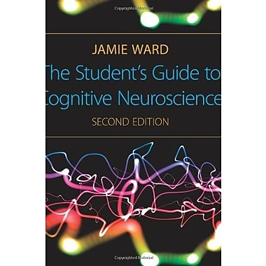 The Student's Guide to Cognitive Neuroscience, 2nd Edition, New Book (9781848720039)