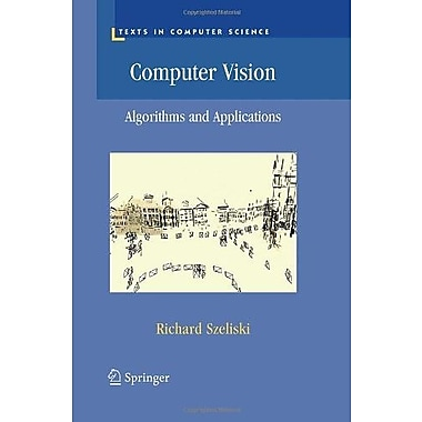 Computer Vision: Algorithms and Applications (Texts in Computer Science), New Book (9781848829343)