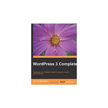 WordPress 3 Complete, New Book (9781849514101)
