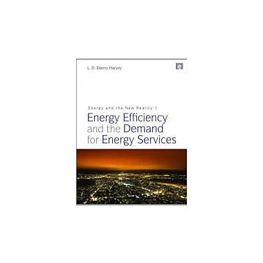 Energy and the New Reality 1: Energy Efficiency and the Demand for Energy Services, Used Book (9781849710725)