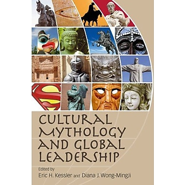 Cultural Mythology and Global Leadership, New Book (9781849801805)