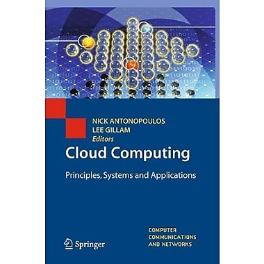 Cloud Computing: Principles, Systems and Applications (Computer Communications and Networks), New Book (9781849962407)