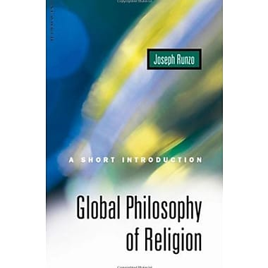 Global Philosophy of Religion: A Short Introduction (Oneworld Short Guides), New Book (9781851682355)