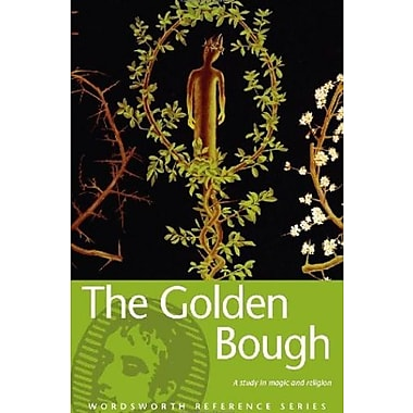 Golden Bough (Wordsworth Reference) (Wordsworth Collection), New Book (9781853263101)