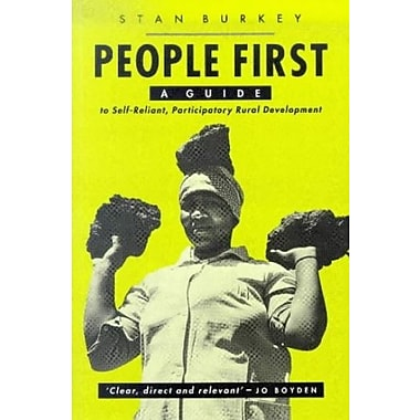 People First: A Guide to Self-Reliant Participatory Rural Development, Used Book (9781856490825)