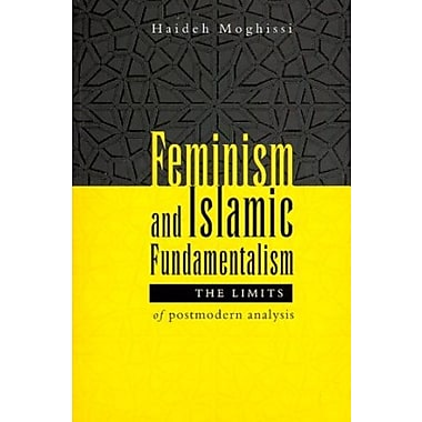 Feminism and Islamic Fundamentalism: The Limits of Postmodern Analysis, New Book (9781856495905)