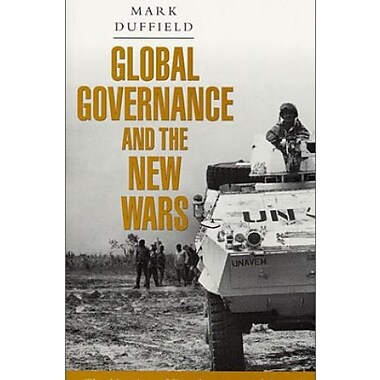 Global Governance and the New Wars: The Merging of Development and Security, Used Book (9781856497497)