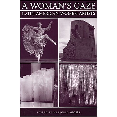 A Woman's Gaze: Essays on Latin American Women Artists, New Book (9781877727856)