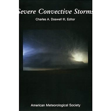 Severe Convective Storms (American Meteorological Society - Meteorological Monographs), New Book (9781878220417)