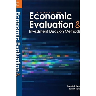 Economic Evaluations and Investment Decision Methods (14th Edition), Used Book (9781878740137)