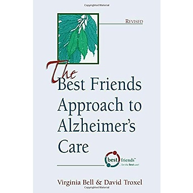 The Best Friends Approach to Alzheimer's Care, New Book (9781878812353)