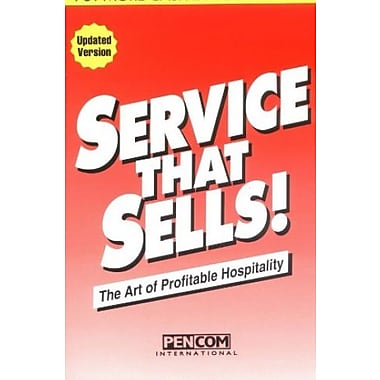 Service That Sells! the Art of Profitable Hospitality, New Book (9781879239005)