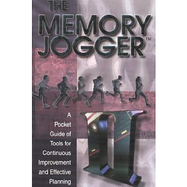 The Memory Jogger II: A Pocket Guide of Tools for Continuous Improvement and Effective Planning, New Book (9781879364448)