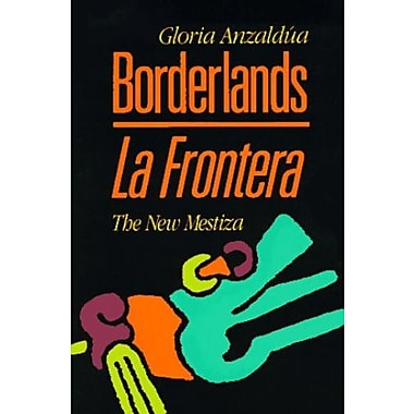 Borderlands / La Frontera: The New Mestiza, Used Book (9781879960121)