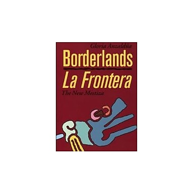 Borderlands/La Frontera: The New Mestiza, New Book (9781879960749)