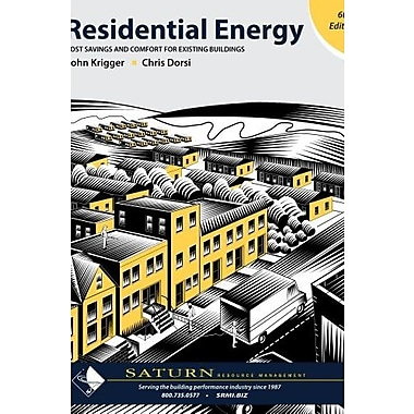 Residential Energy Cost Savings and Comfort for Existing Buildings, 6th Ed, Used Book (9781880120231)