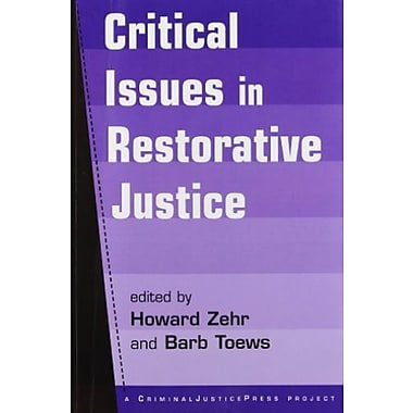 Critical Issues in Restorative Justice, New Book (9781881798514)