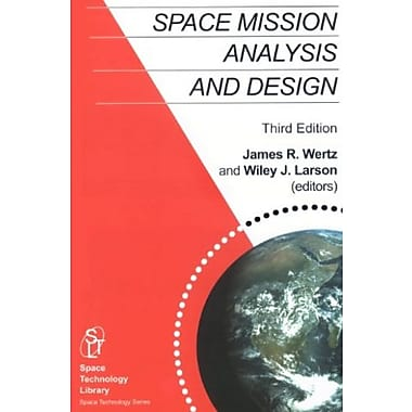 Space Mission Analysis and Design, 3rd edition (Space Technology Library, Vol. 8), New Book (9781881883104)