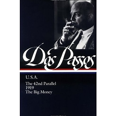 U.S.A.: The 42nd Parallel / 1919 / The Big Money (Library of America), New Book (9781883011147)