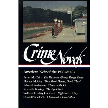 Crime Novels: American Noir of the 1930s and 40s: The Postman Always Rings Twice, Used (9781883011468)