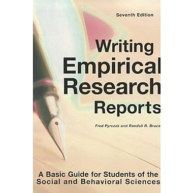 Writing Empirical Research Reports: A Basic Guide for Students of the Social and Behavioral Sciences, New Book (9781884585975)