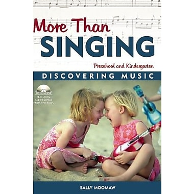 More Than Singing: Discovering Music in Preschool and Kindergarten, New Book (9781884834349)