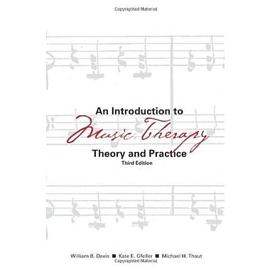 An Introduction to Music Therapy Theory and Practice Third Edition