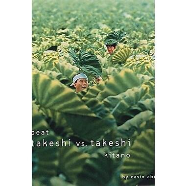Beat Takeshi vs. Takeshi Kitano, Used Book (9781885030405)