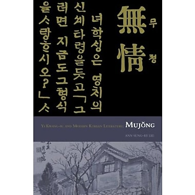 Yi Kwang-su and Modern Korean Literature: Mujong (Cornell East Asia), Used Book (9781885445278)