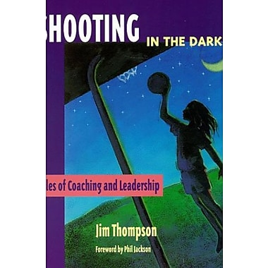 Shooting in the Dark: Tales of Coaching and Leadership, Used Book (9781886346048)