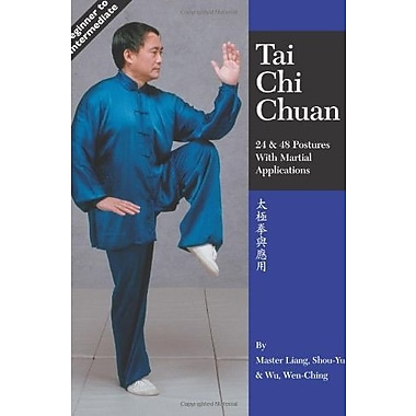Tai Chi Chuan: 24 & 48 Postures with Martial Applications, New Book (9781886969339)