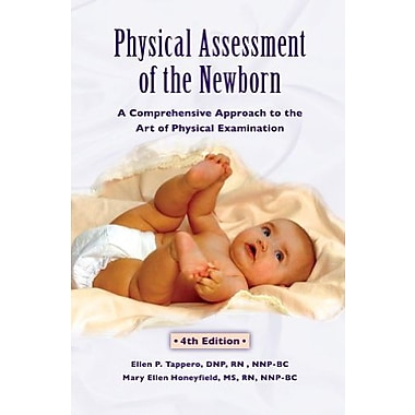 Physical Assessment of the Newborn: A Comprehensive Approach to the Art of Physical Examination, New Book (9781887571173)