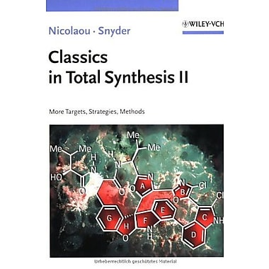 Classics in Total Synthesis II: More Targets, Strategies, Methods (Vol. 2), Used Book (9783527306848)