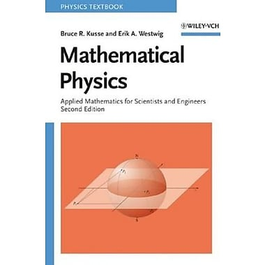Mathematical Physics: Applied Mathematics for Scientists and Engineers, New Book (9783527406722)